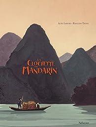 La clochette du mandarin par Agnès Laroche