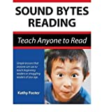 img - for [(Sound Bytes Reading: Teach Anyone to Read)] [Author: Kathy Foster] published on (March, 2010) book / textbook / text book