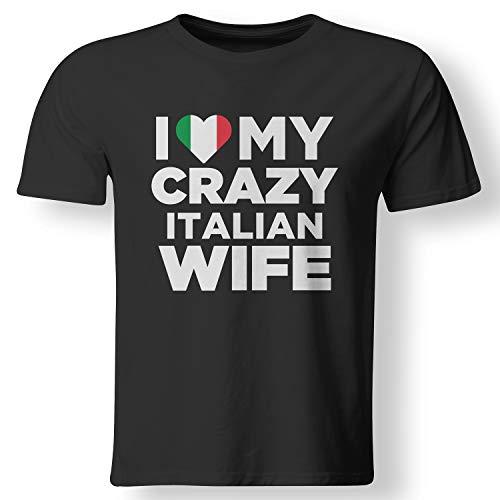 (I Love My Crazy Italian Wife Cute Italy Native T Shirt)