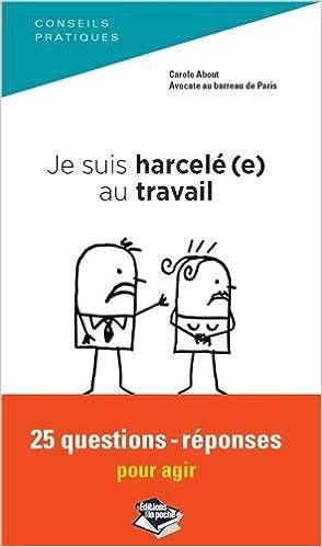 Livres Je suis harcelé(e) au travail, 25 questions-réponses pour agir pdf, epub ebook