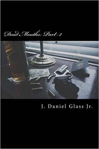 Dead Mouths: Part 2 (Blackrock Canyon) (Volume 3): Daniel
