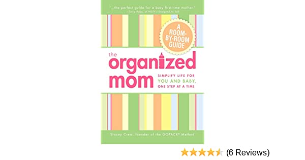 The Organized Mom Simplify Life For You And Baby One Step At A  Buy For Others