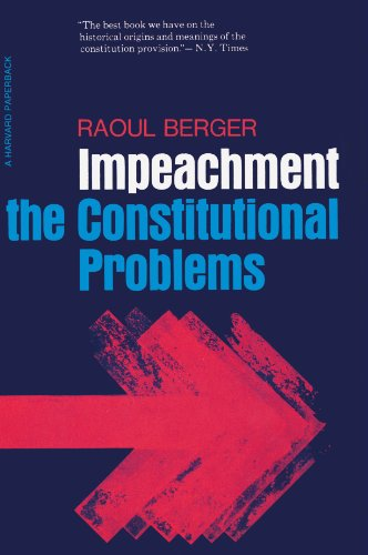 Impeachment: The Constitutional Problems, Enlarged Edition cover