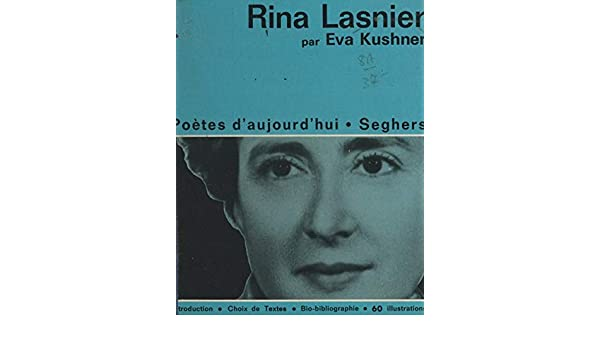 Rina Lasnier French Edition Kindle Edition By Eva