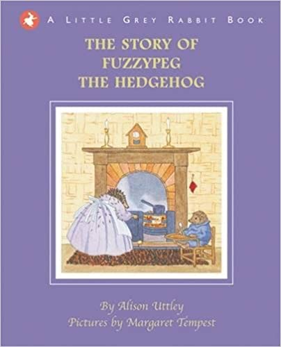 Little Grey Rabbit - The Story of Fuzzypeg the Hedgehog