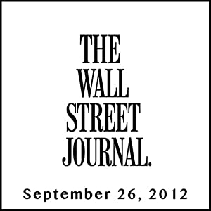 The Morning Read from The Wall Street Journal, September 26, 2012 Newspaper / Magazine