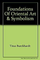 Foundations of Oriental Art & Symbolism