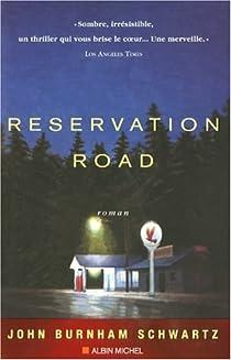 Reservation road par Burnham Schwartz