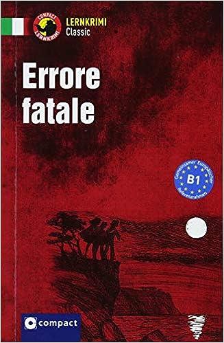 Errore fatale: Italienisch (Lernkrimi