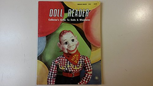 - Doll Reader Magazine-February/March 1982 (Doll Reader Collector's Guide to Dolls & Miniatures)