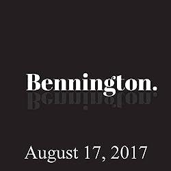 Bennington Archive, August 17, 2017