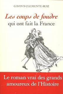 Les coups de foudre qui ont fait la France, Clemente Ruiz, Gavin's