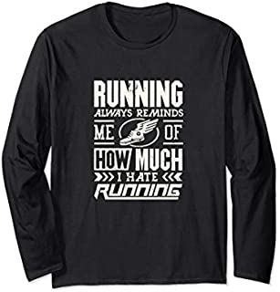 ⭐️⭐️⭐️ Funny Running  reminds me of why I hate running Need Funny Short/Long Sleeve Shirt/Hoodie
