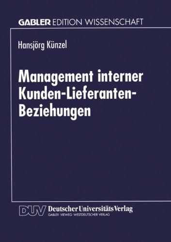 Management interner Kunden-Lieferanten-Beziehungen (German Edition)