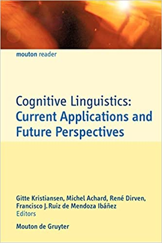 Cognitive linguistics: Current applications and future perspectives. Dirk Geeraerts's contributed the 1st chapter.