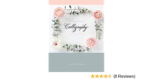 Copperplate Calligraphy A Pointed Pen Workbook Kindle Edition By