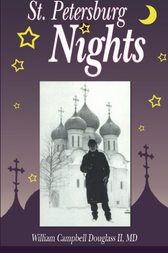 St. Petersburg Nights: Enlightening Story Of Life And Science In Russia