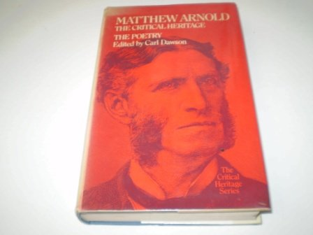 Matthew Arnold, the poetry: the critical heritage, (The Critical heritage series)