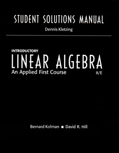student solutions manual for introductory linear algebra an applied rh amazon com Linear Combination Row Echelon Form