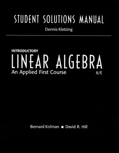 Student Solutions Manual for Introductory Linear Algebra: An Applied First Course