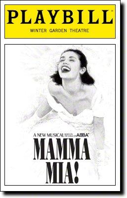 Playbill from Broadway Company of Mamma Mia. Starring, Lisa Brescia Liana Hunt Judy McLane Corey Greenan John...