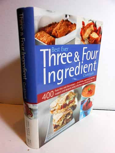 Best Ever Three & Four Ingredient Cookbook (Main Oven White)