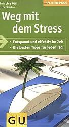 Weg mit dem Stress (GU Gesundheits-Kompasse)