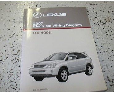 2007 LEXUS RX400h RX 400h Electrical Wiring Diagram EWD Service Shop Manual  07: lexus: Amazon.com: BooksAmazon.com