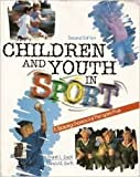 Children and Youth in Sport 9780697224903