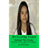 An Exciting Future: The Story of Lek, a Bar Girl In Pattaya (Behind The Smile - The Story Of Lek, A Bar Girl In Pattaya Book 2)