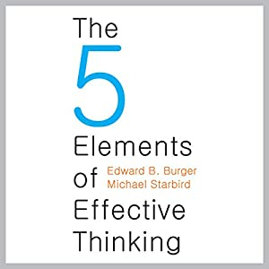 The Five Elements of Effective Thinking Hörbuch