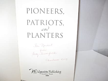 Pioneers, Patriots, and Planters