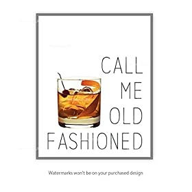 Call me old fashioned wall art print, Bar Decorations, Party Print, Printable Art, Alcohol Gift, Old