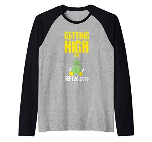 Getting High Sept 20, 2019 Marijuana Weed Funny Gift Idea Raglan Baseball Tee