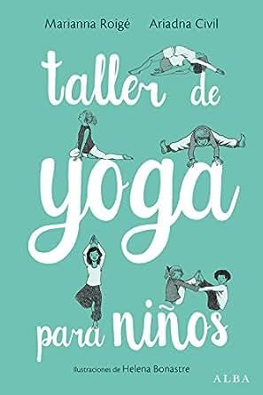 Amazon.com: Taller de yoga para niños (Talleres) (Spanish ...