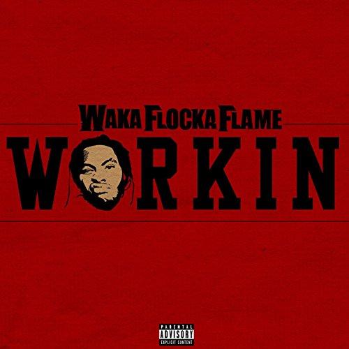 Workin [Explicit]