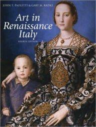 Painting Sculpture Art (HISTORY OF ITALIAN RENAISSANCE ART: Painting Sculpture Architecture (4th Ed.))