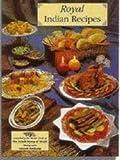Royal Indian Recipes, The Ashok Group of Hotels, 8174370773