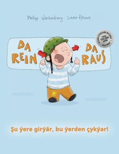 da-rein-da-raus-su-ere-girr-bu-erden-ykar-kinderbuch-deutsch-turkmenisch-bilingual-zweisprachig