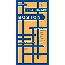 Fodor's Flashmaps Boston, 5th Edition (Full-color Travel Guide)
