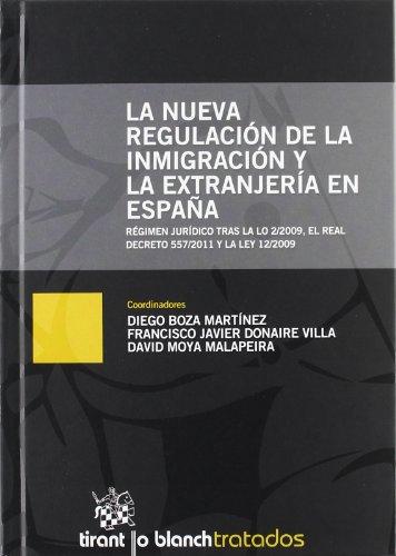 La nueva regulación de la inmigración y la extranjería en España