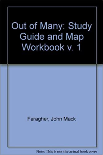 Out of many: study guide and map workbook v. 1: john mack faragher.