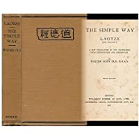 The Simple Way, Laotze (The old Boy)