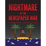 Workplace Bullying Accepted: Nightmare at the Newspaper War