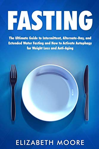 41kO2LUsxML - Fasting: The Ultimate Guide to Intermittent, Alternate-Day, and Extended Water Fasting and How to Activate Autophagy for Weight Loss and Anti-Aging