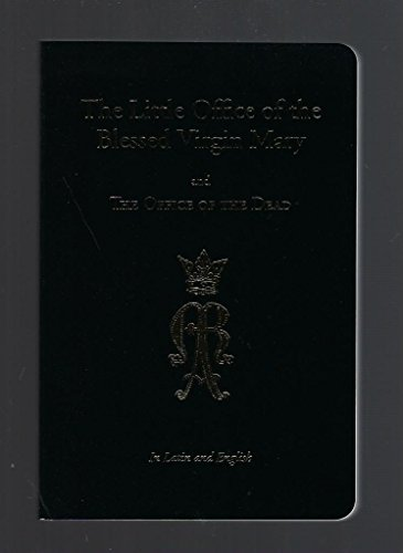 The Little Office of the Blessed Virgin Mary and Office of the Dead by Angelus Press (2015-05-04) ()