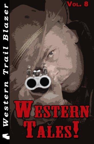 Western Tales! Vol. 8 (Volume 8)