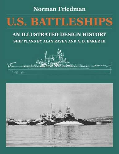 U.S. Battleships: An Illustrated Design History by Naval Institute Press