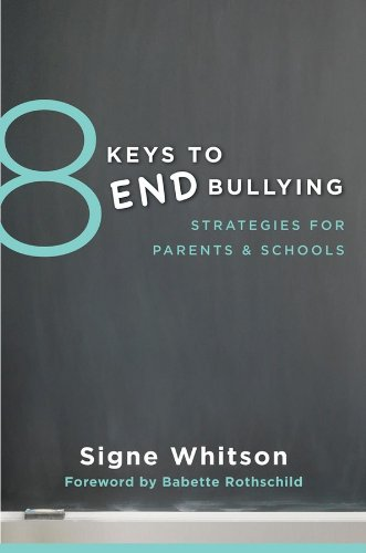 8 Keys to End Bullying: Strategies for