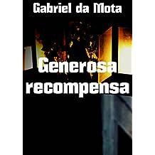Generosa recompensa (Portuguese Edition)